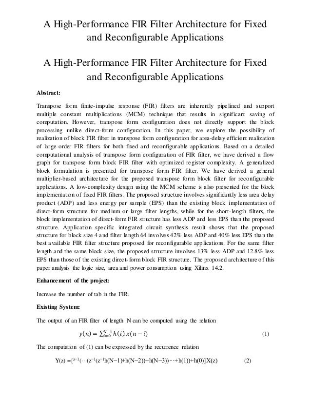 A High-Performance FIR Filter Architecture for Fixed and Reconfigurable Applications A High-Performance FIR Filter Archite...