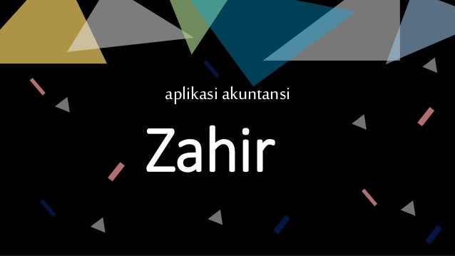 Power Point: Software Akuntansi Zahir