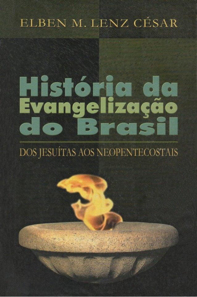 Hist Evcm< DOS JESUÍTAS a os NEOPENTECOSTAIS