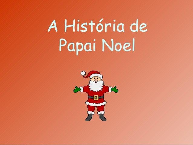 A História de Papai Noel