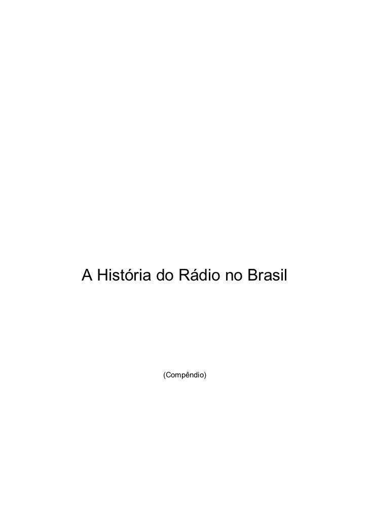 A História do Rádio no Brasil           (Compêndio)