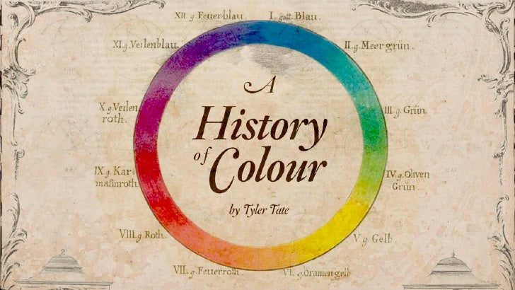 A History Of Colour
