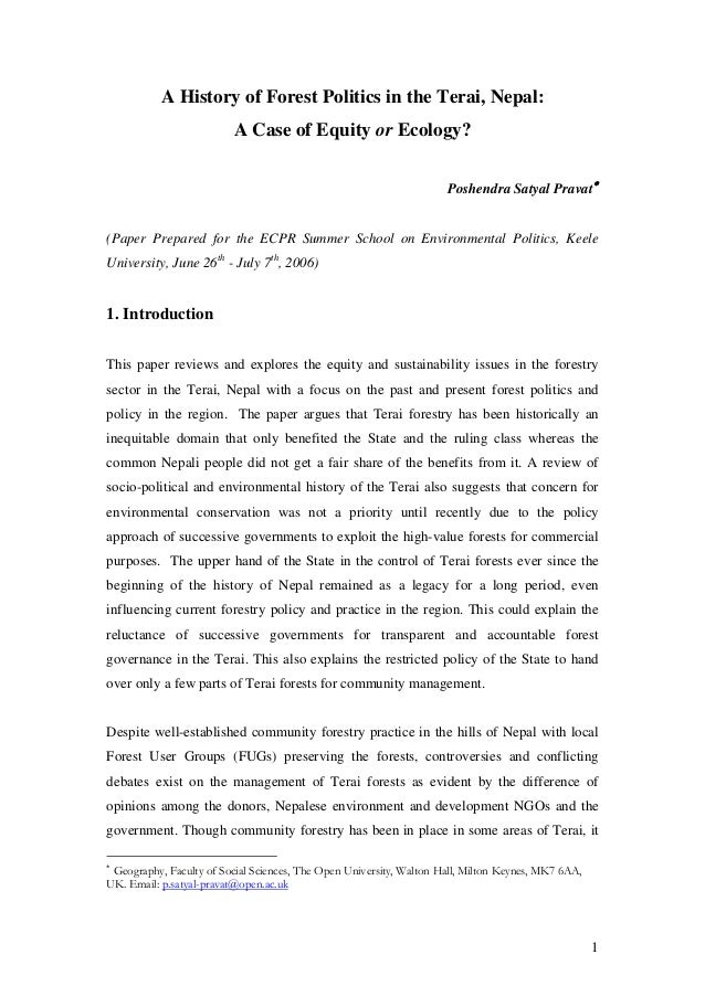 A History of Forest Politics in the Terai, Nepal: A Case of Equity or Ecology? Poshendra Satyal Pravat∗ (Paper Prepared fo...