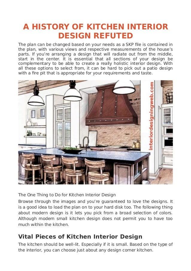 A History Of Kitchen Interior Design Refuted