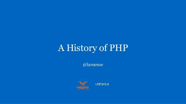 A History of PHP @laruence