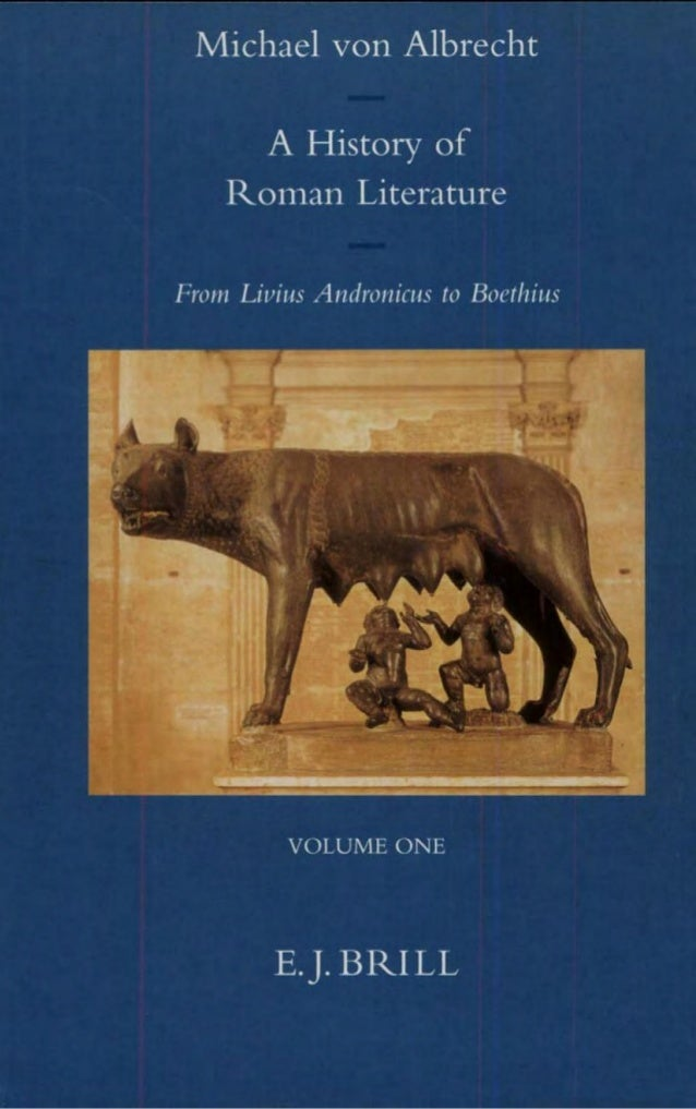 A HISTORY OF ROMAN LITERATURE VOLUME ONE