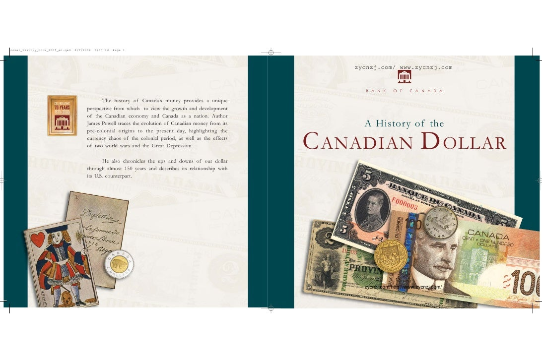 zycnzj.com/ www.zycnzj.com          B A N K    O F    C A N A D A           A History of the  C ANADIAN D OLLAR           ...
