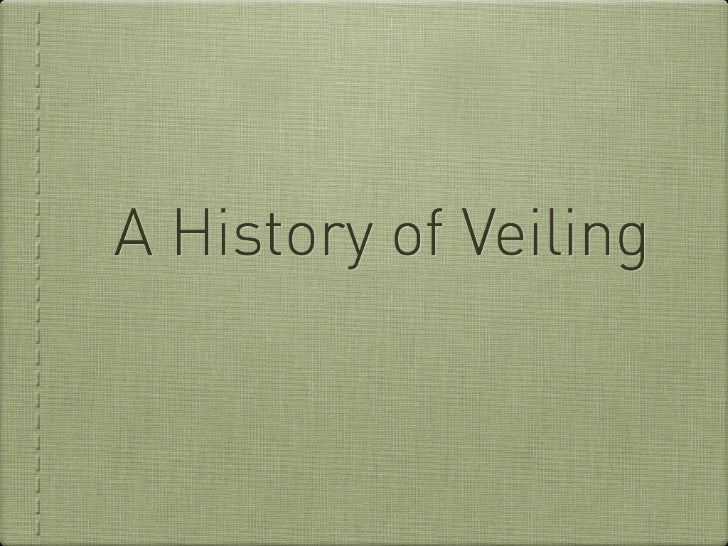 A History of Veiling