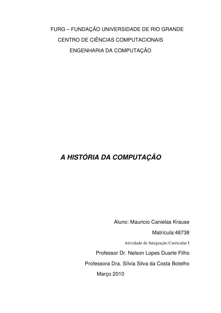 FURG – FUNDAÇÃO UNIVERSIDADE DE RIO GRANDE    CENTRO DE CIÊNCIAS COMPUTACIONAIS        ENGENHARIA DA COMPUTAÇÃO        A H...