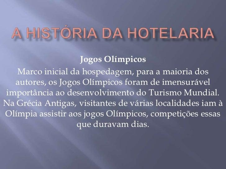 Jogos Olímpicos   Marco inicial da hospedagem, para a maioria dos  autores, os Jogos Olímpicos foram de imensurávelimportâ...