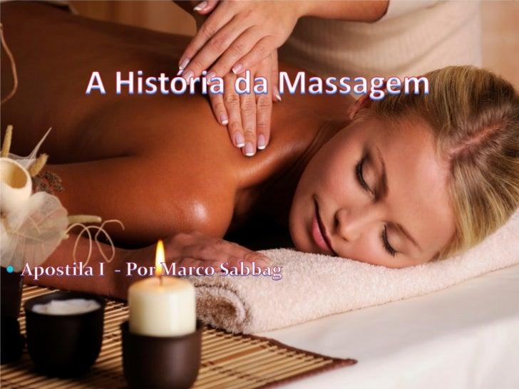 A história da massagem   por marco sabbag cinco