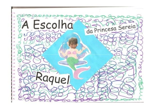 A história da Raquel