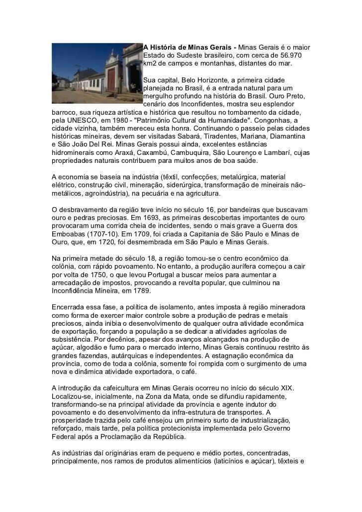 A História de Minas Gerais - Minas Gerais é o maior                               Estado do Sudeste brasileiro, com cerca ...