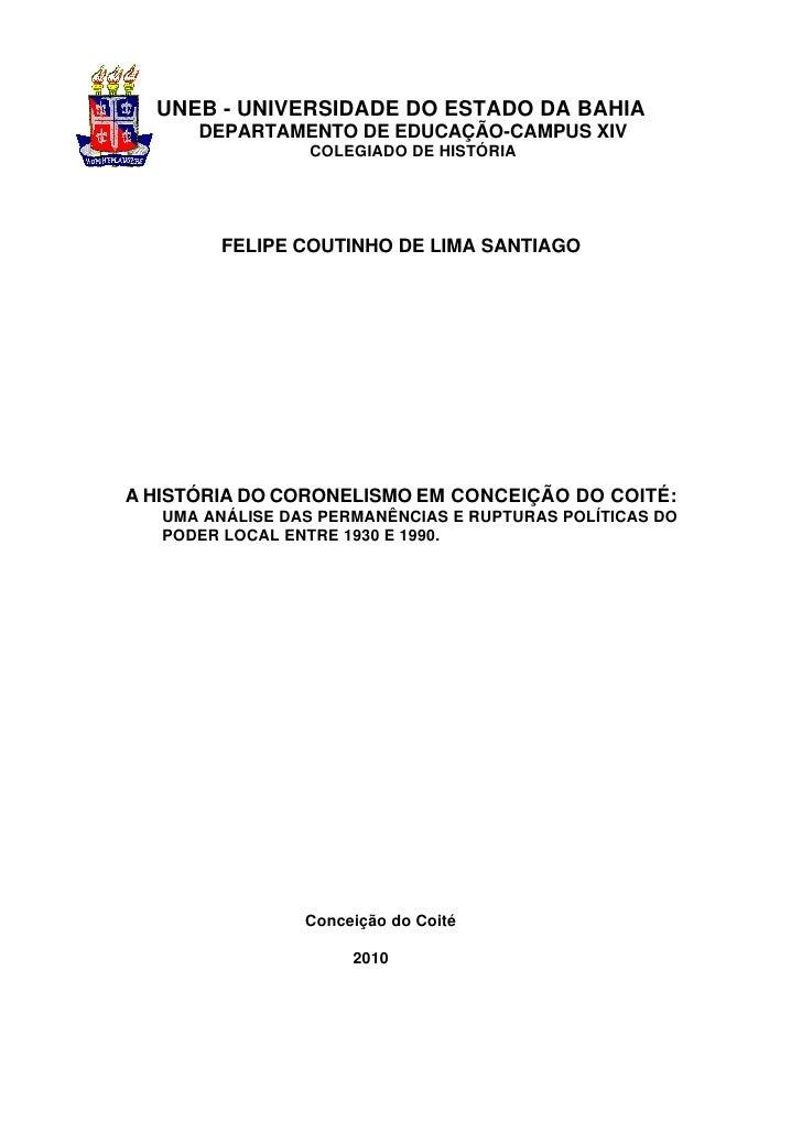 UNEB - UNIVERSIDADE DO ESTADO DA BAHIA      DEPARTAMENTO DE EDUCAÇÃO-CAMPUS XIV                 COLEGIADO DE HISTÓRIA     ...