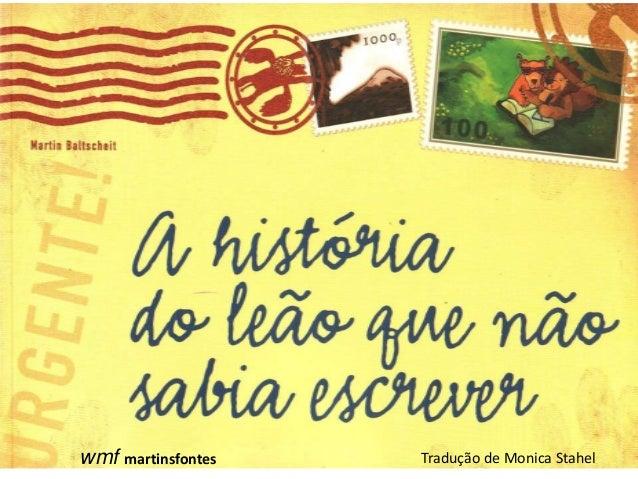 wmf martinsfontes  Tradução de Monica Stahel