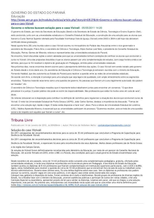 GOVERNO DO ESTADO DO PARANÁEducaçãohttp://www.aen.pr.gov.br/modules/noticias/article.php?storyid=63527&tit=Governo-e-reito...