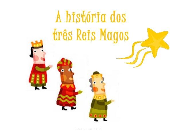 A história dos três Reis Magos  Criar para EMRC