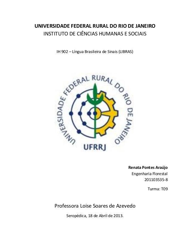 UNIVERSIDADE FEDERAL RURAL DO RIO DE JANEIRO   INSTITUTO DE CIÊNCIAS HUMANAS E SOCIAIS        IH 902 – Língua Brasileira d...