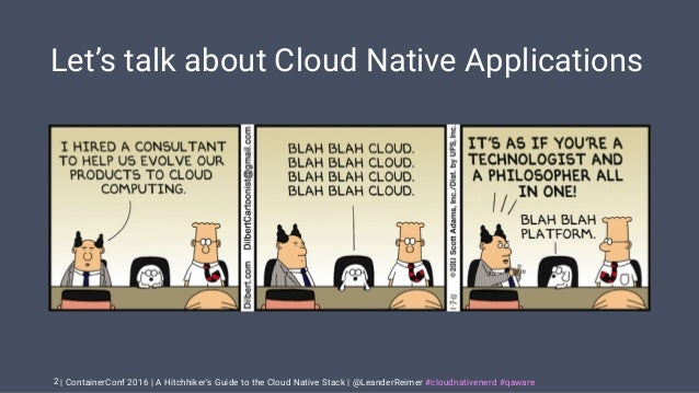 A Hitchhiker's Guide to the Cloud Native Stack Slide 2