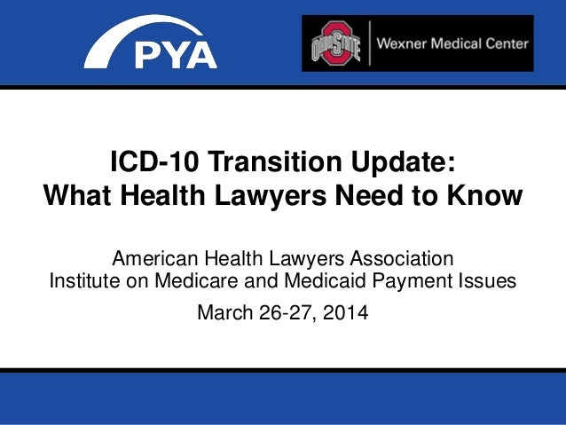 Page 0March 26-27, 2014 Prepared for AHLA – Institute on Medicare and Medicaid Payment Issues American Health Lawyers Asso...