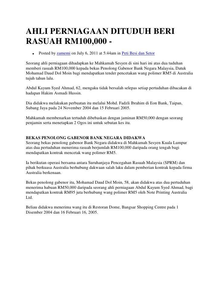 AHLI PERNIAGAAN DITUDUH BERI RASUAH RM100,000 -<br />Posted by zamemi on July 6, 2011 at 5:44am in Peti Besi dan Setor<br ...
