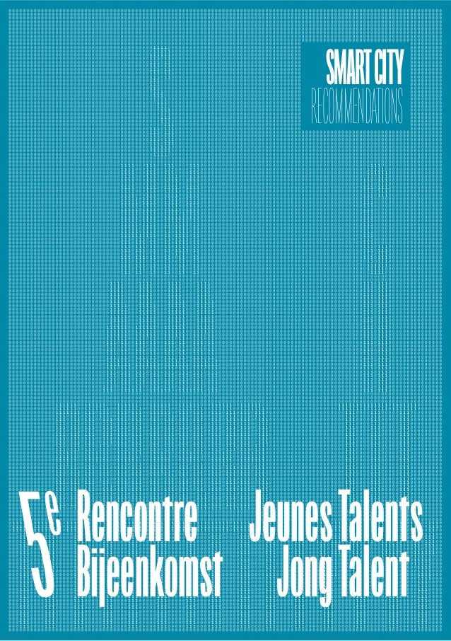 Rencontre JeunesTalents Bijeenkomst JongTalent5e SMARTCITY RECOMMENDATIONS