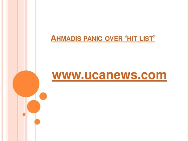 Ahmadis panic over 'hit list'<br />www.ucanews.com<br />
