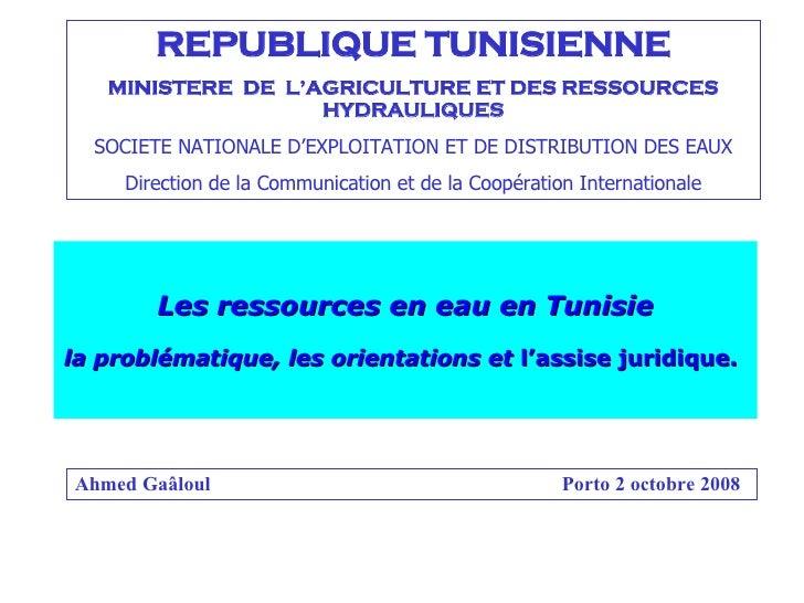 REPUBLIQUE TUNISIENNE MINISTERE  DE  L'AGRICULTURE ET DES RESSOURCES HYDRAULIQUES SOCIETE NATIONALE D'EXPLOITATION ET DE D...