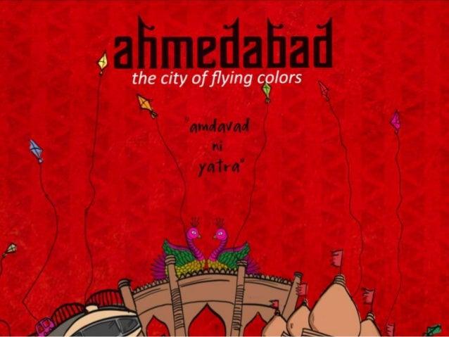 Ahmedabad, The capital of Gujarat