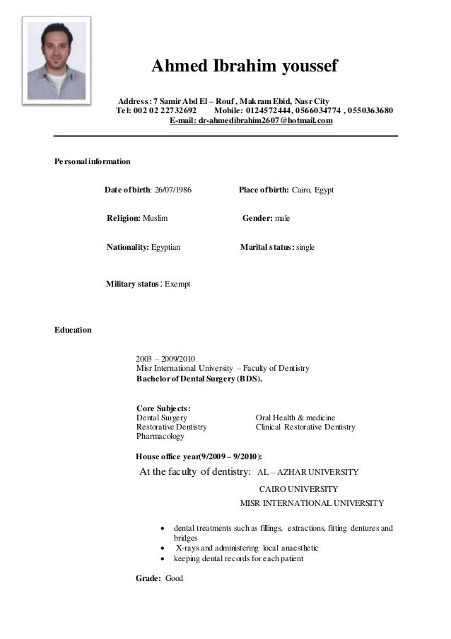 Ahmed Ibrahim youssef Address: 7 Samir Abd El – Rouf , Makram Ebid, Nasr City Tel: 002 02 22732692 Mobile: 0124572444, 056...