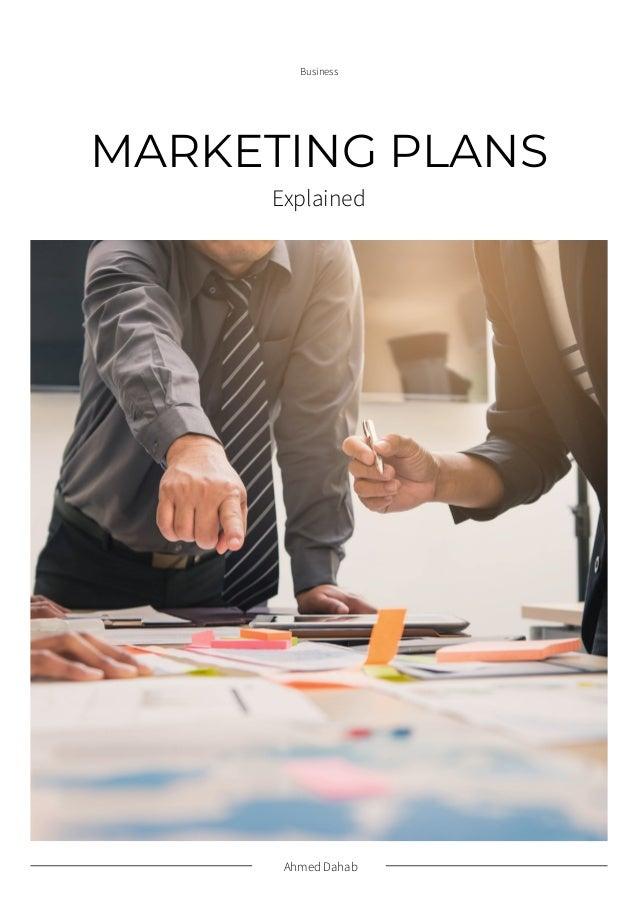 Ahmed Dahab Business MARKETING PLANS Explained