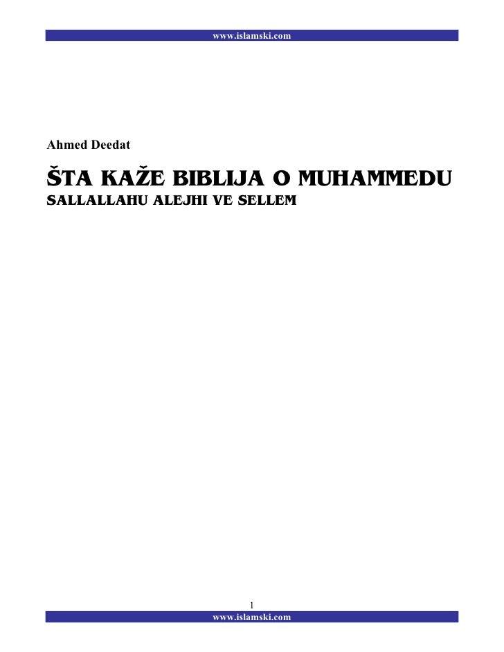 www.islamski.comAhmed Deedat[TA KA@E BIBLIJA O MUHAMMEDUSALLALLAHU ALEJHI VE SELLEM                         1             ...