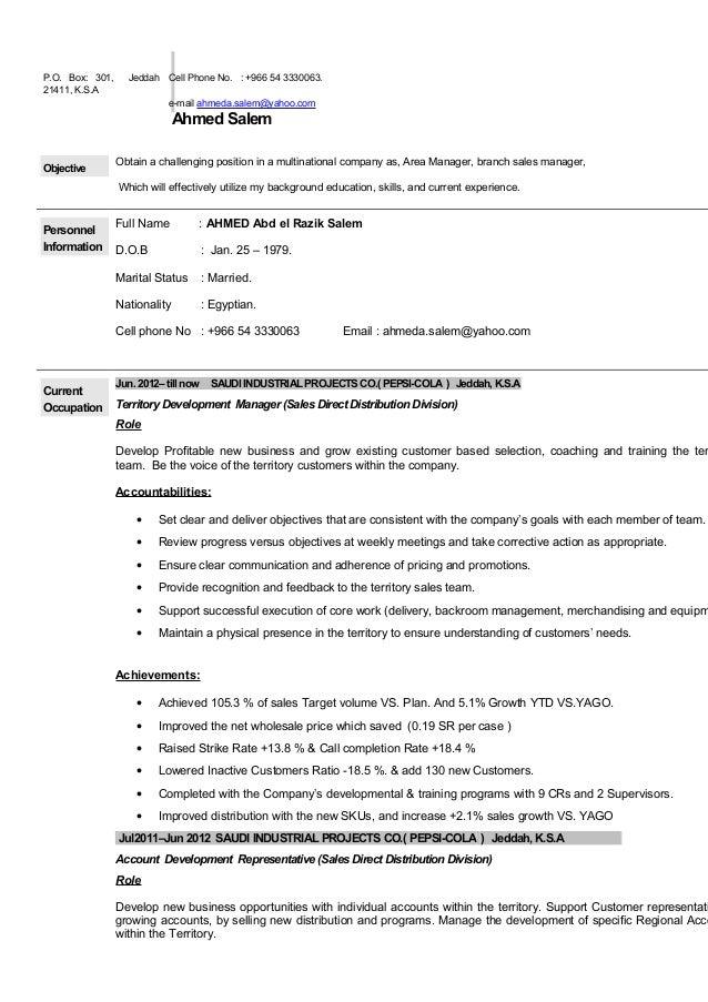 P.O. Box: 301, Jeddah 21411, K.S.A Cell Phone No. : +966 54 3330063. e-mail ahmeda.salem@yahoo.com Ahmed Salem Objective O...