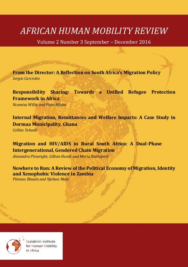 AFRICAN HUMAN MOBILITY REVIEW Volume 2 Number 3 September – December 2016 From the Director: A Reflection on South Africa'...