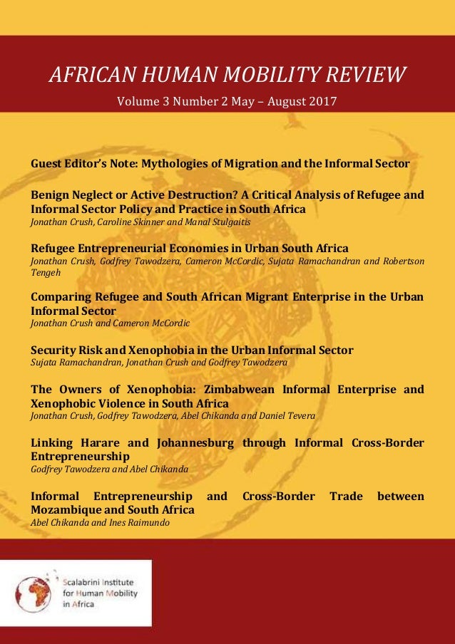 AFRICAN HUMAN MOBILITY REVIEW Volume 3 Number 2 May – August 2017 Guest Editor's Note: Mythologies of Migration and the In...