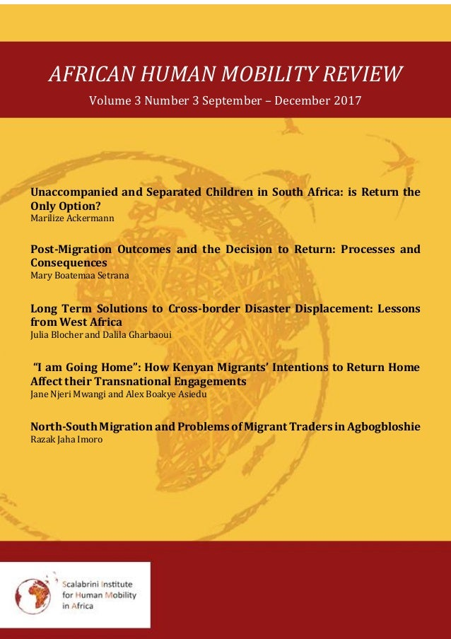 AFRICAN HUMAN MOBILITY REVIEW Volume 3 Number 3 September – December 2017 Unaccompanied and Separated Children in South Af...