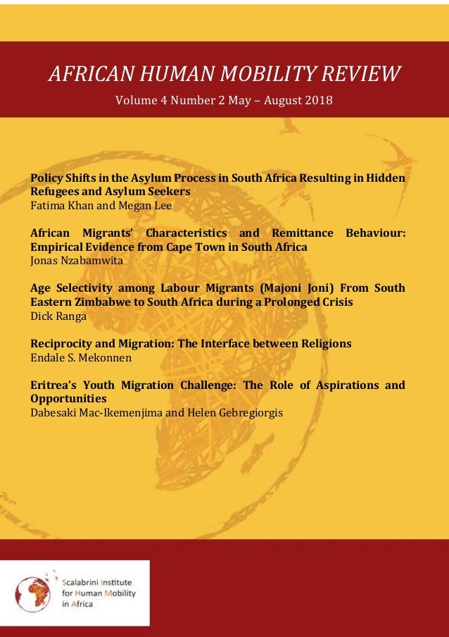 AFRICAN HUMAN MOBILITY REVIEW Volume 4 Number 2 May – August 2018 Policy Shifts in the Asylum Process in South Africa Resu...