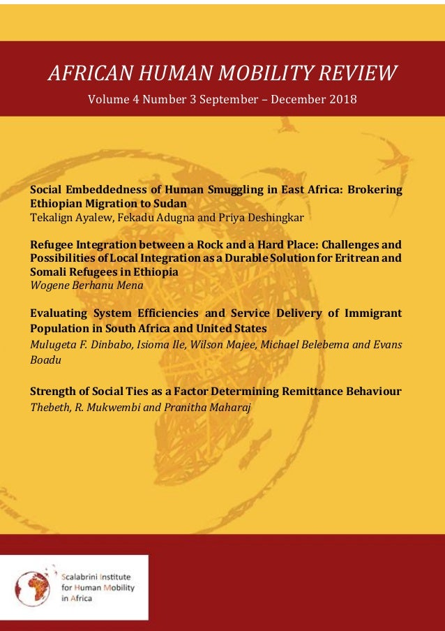 AFRICAN HUMAN MOBILITY REVIEW Volume 4 Number 3 September – December 2018 Social Embeddedness of Human Smuggling in East A...