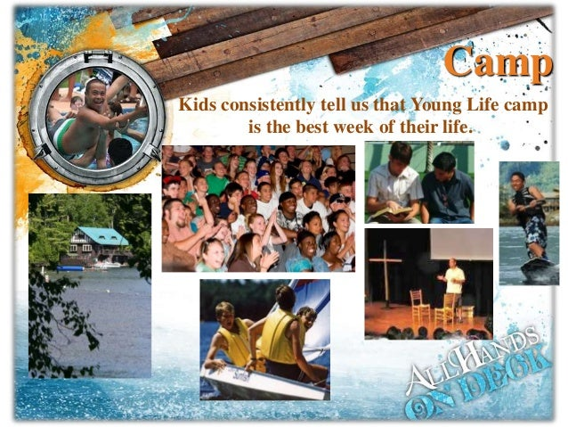 Camp Kids consistently tell us that Young Life camp is the best week of their life.