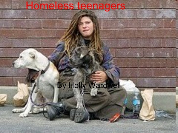 Homeless teenagers By Holly Wardwell