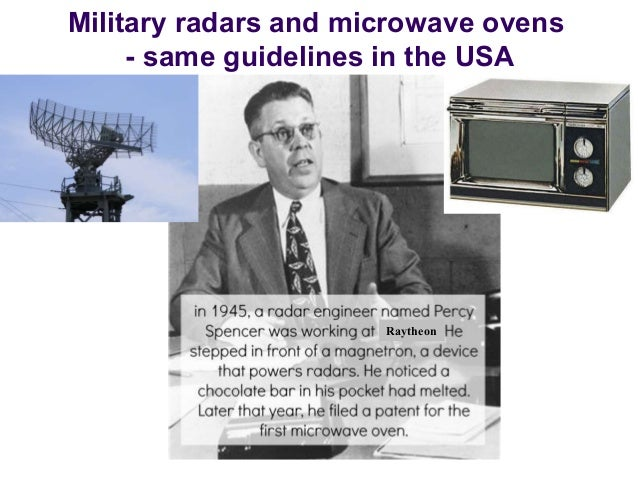 Raytheon Military radars and microwave ovens - same guidelines in the USA