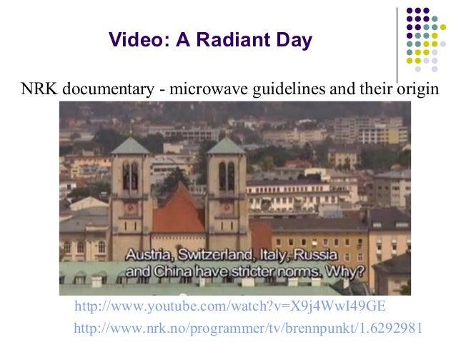 Video: A Radiant Day http://www.youtube.com/watch?v=X9j4WwI49GE http://www.nrk.no/programmer/tv/brennpunkt/1.6292981 NRK d...
