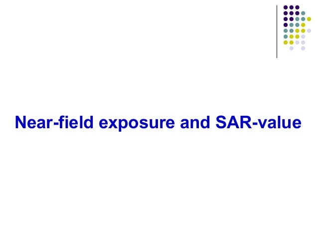 Near-field exposure and SAR-value