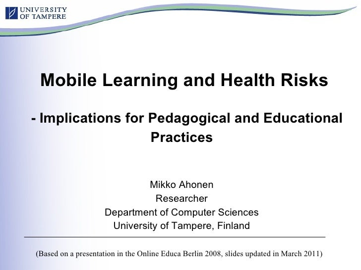 Wireless Systems and Health Risks  - Implications for Pedagogical and Educational Practices   Mikko Ahonen Researcher Depa...