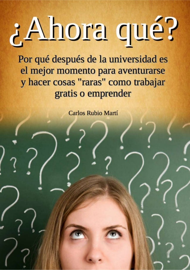 ¿Ahora qué? Carlos Rubio Martí