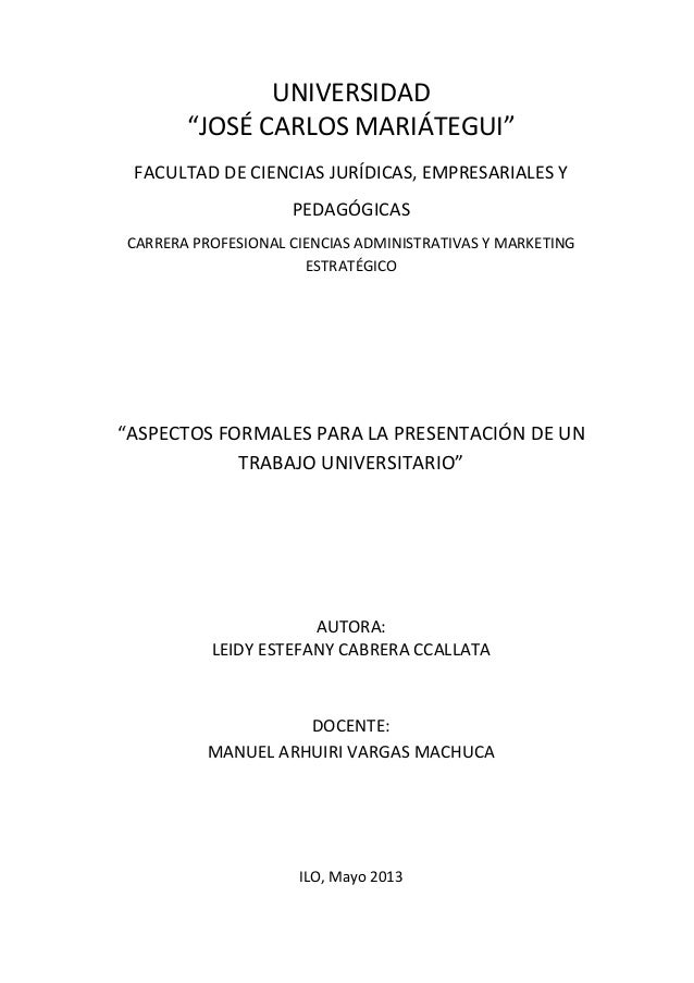 Aspectos Formales Para La Presentacion De Un Trabajo Universitario