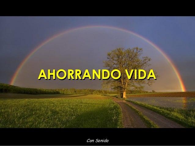 Con Sonido AHORRANDO VIDAAHORRANDO VIDA