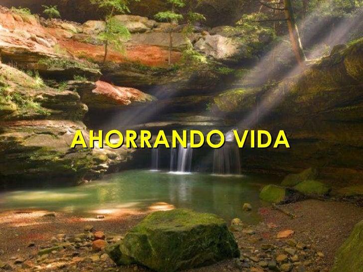 AHORRANDO VIDA