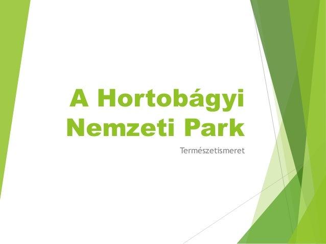 A Hortobágyi Nemzeti Park Természetismeret