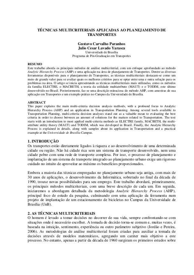 TÉCNICAS MULTICRITERIAIS APLICADAS AO PLANEJAMENTO DETRANSPORTESGustavo Carvalho ParanhosJulio Cesar Lavado YarascaUnivers...